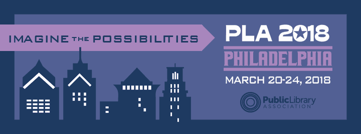 PLA conference, Philadelphia, March 20th to 24th, 2018. Imagine the possibilities.