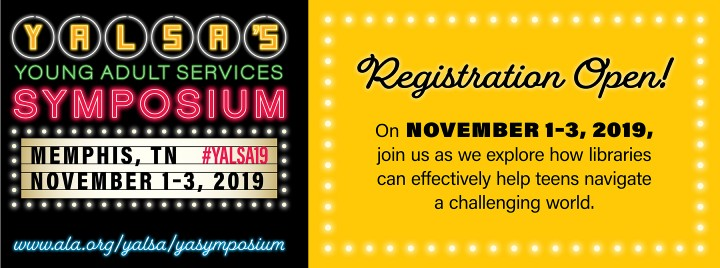 Registration Open for YALSA's 2019 YA Services Symposium
