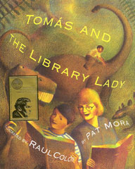 Tomas and the Library Lady by Pat Mora  & Raul Colon
