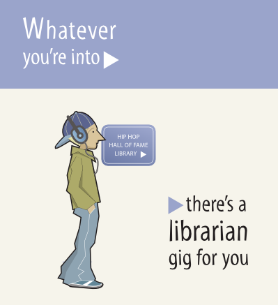 Whatever you're into, there's a librarian gig for you.