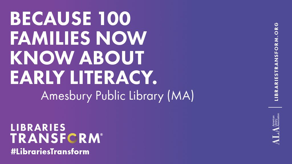 Because 100 families now know about early literacy