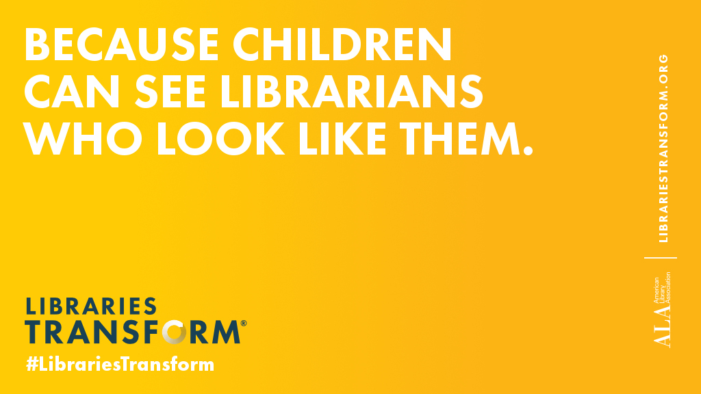 Because children can see librarians who look like them