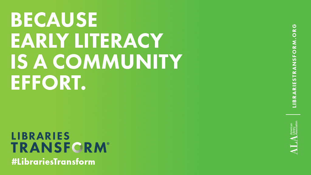 Because early literacy is a community effort