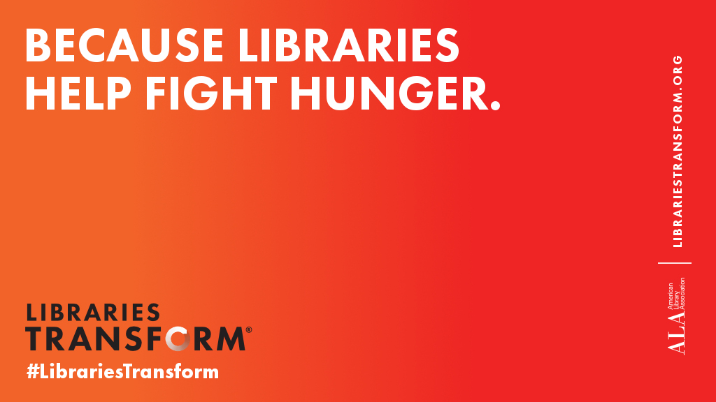 Because libraries help fight hunger