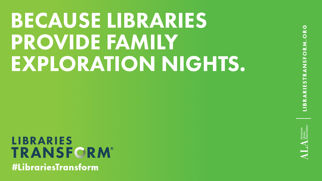 Because libraries provide family exploration nights