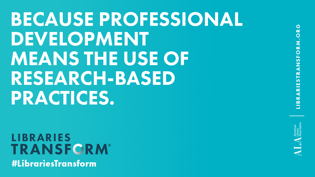 Because professional development means the use of research-based practices