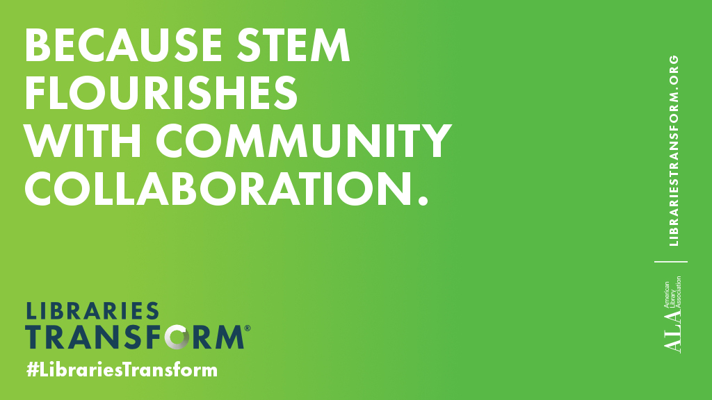 Because STEM flourishes with community collaboration