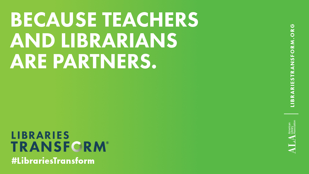 Because teachers and librarians are partners