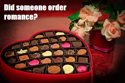 "Heart-shaped box of candy with text: ""did someone order romance"""