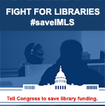 Fight for Libraries - #saveIMLS