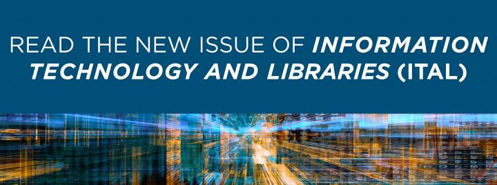 Read the New Issue of Information Technology and Libraries