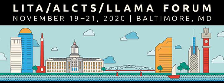 2020 LITA/LLAMA/ALCTS Forum