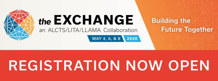The Exchange (LLAMA/LITA/ALCTS)