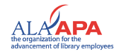 American Library Association Allied Professional Association, the organization for the advancement of library employees