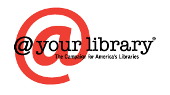 At your library, The Campaign for America's Libraries