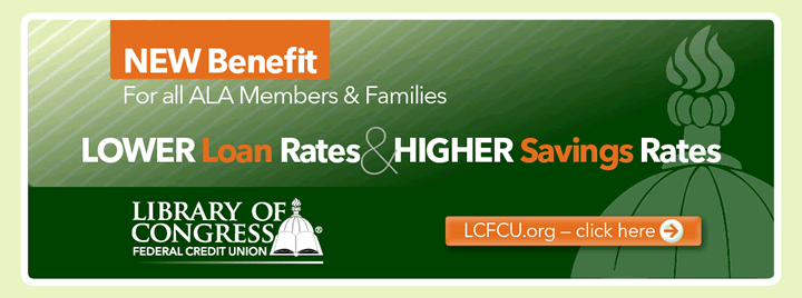 New Benefit for All ALA Members & Families from Library of Congress Federal Credit Union