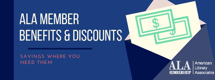 ALA Member Benefits & Discounts - Savings Where You Need Them