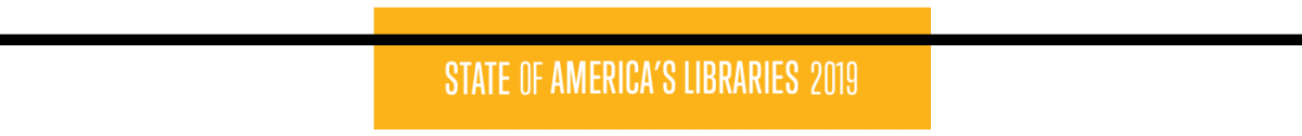 State of America's Libraries 2019