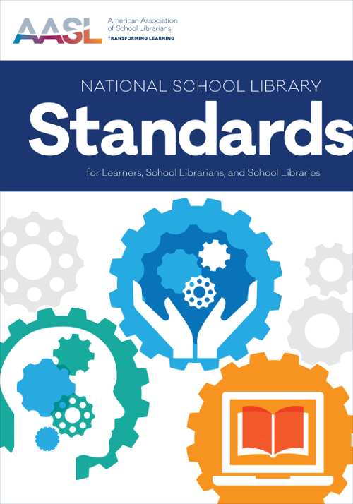 Book cover: American Association of School Librarians National School Library Standards