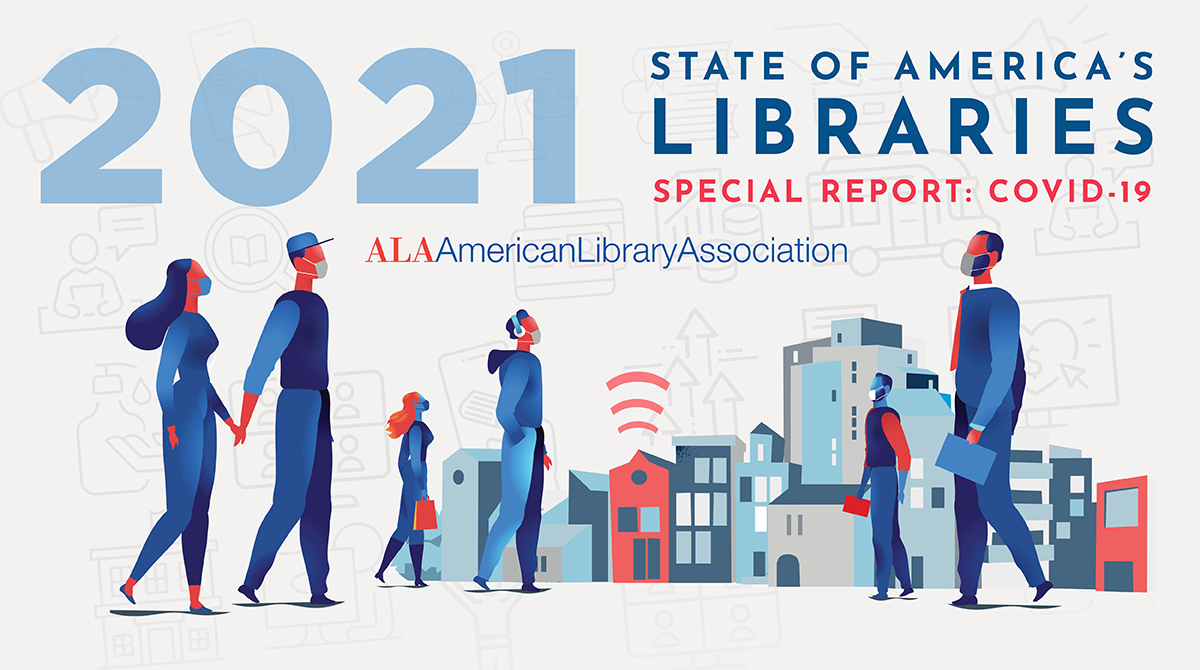 Twitter share: State of America's Libraries Special Report: COVD-19, American Library Association (illustration of people walking in a city wearing masks. In the background, a Wi-Fi signal emanates from the library)