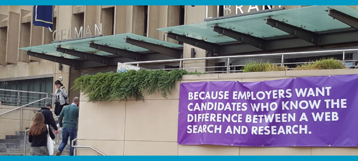 "Gelman Library at George Washington University dispalys banner: ""Because employers want candidates who know the difference between a web search and research."""
