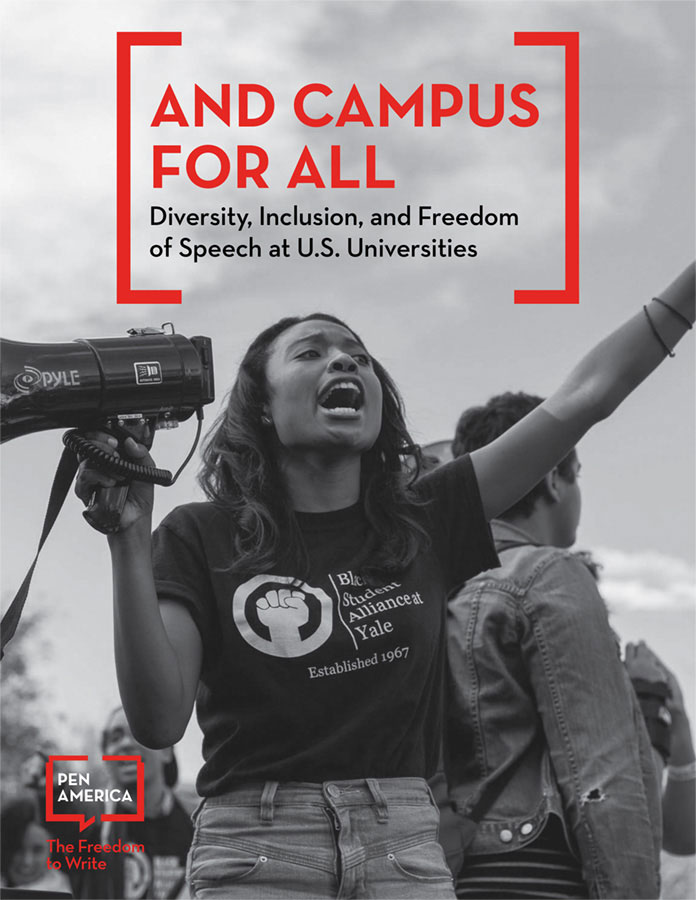 Report cover: PEN America, And Campus for All: Diversity, Inclusion, and Freedom of Speech at U.S. Universities