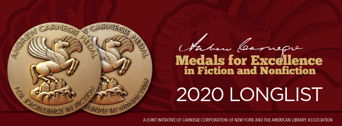 Andrew Carnegie Medals for Excellence in Fiction and Nonfiction Longlist, Shortlist announced November 4