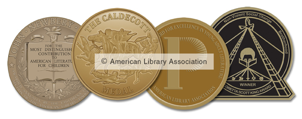American Library Association Youth Media Awards Medals: Newbery, Caldecott, Printz, Coretta Scott King