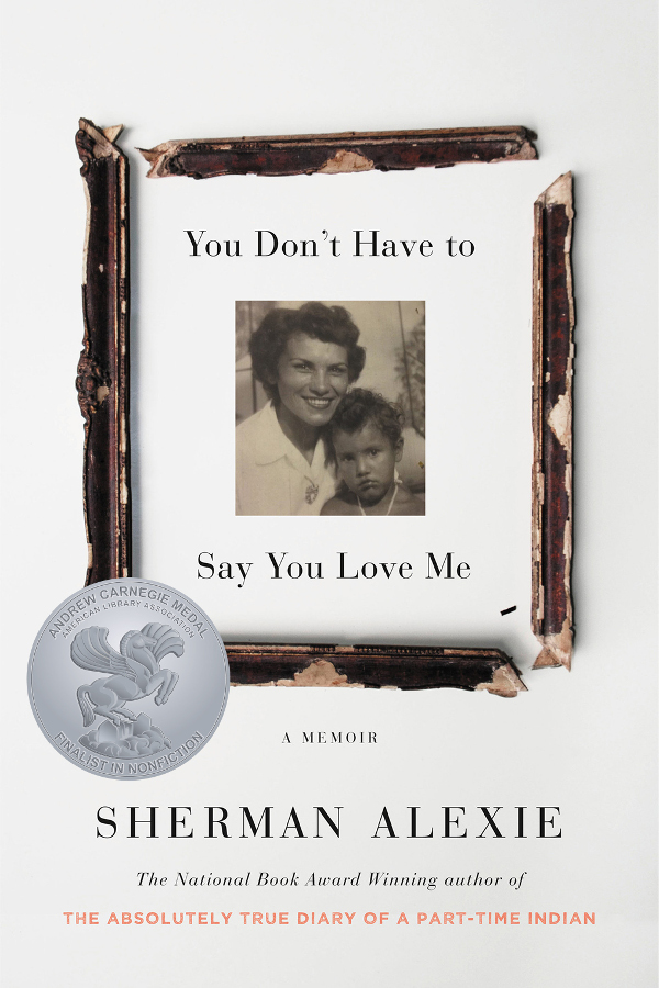 Book cover: You Don't Have to Say You Love Me, a Memoir