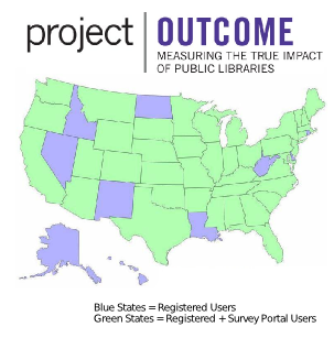 Project outcome, measuring the true impact of public libraries. US map:  Registered users: Alaska, Hawaii, Idaho, Louisiana, Nevada, New Mexico, North Dakota, West Virginia; all other states are registered users plus survey portal users.