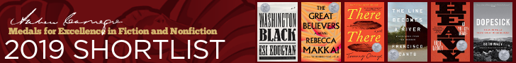 2019 Shortlist, Andrew Carnegie Medals for Excellence in Fiction and Nonfiction; Winners announced January 27.Washington Black by Esi Edugyan, The Great Believers by Rebecca Makkai, There There by Tommy Orange,The Line Becomes a River: Dispatches from the Border by Francisco Cantú, Heavy: An American Memoir by Kiese Laymon, Dopesick: Dealers, Doctors, and the Drug Company that Addicted America by Beth Macy