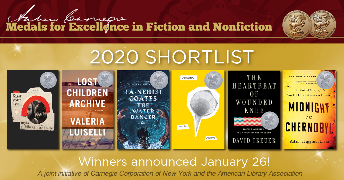 Andrew Carnegie Medals for Excellence in Fiction and Nonfiction 2020 Longlist. Shortlist announced Nov. 4!