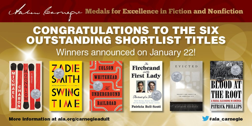 Andrew Carnegie Medals for Excellence in Fiction and Nonfiction, 2016 Shortlist,winnwers announced January 22, #ala_carnegie, www.ala.org/awardsgrants/carnegieadult