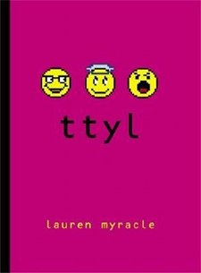 Book cover: ttyl (Talk to You Later) by Lauren Myracle