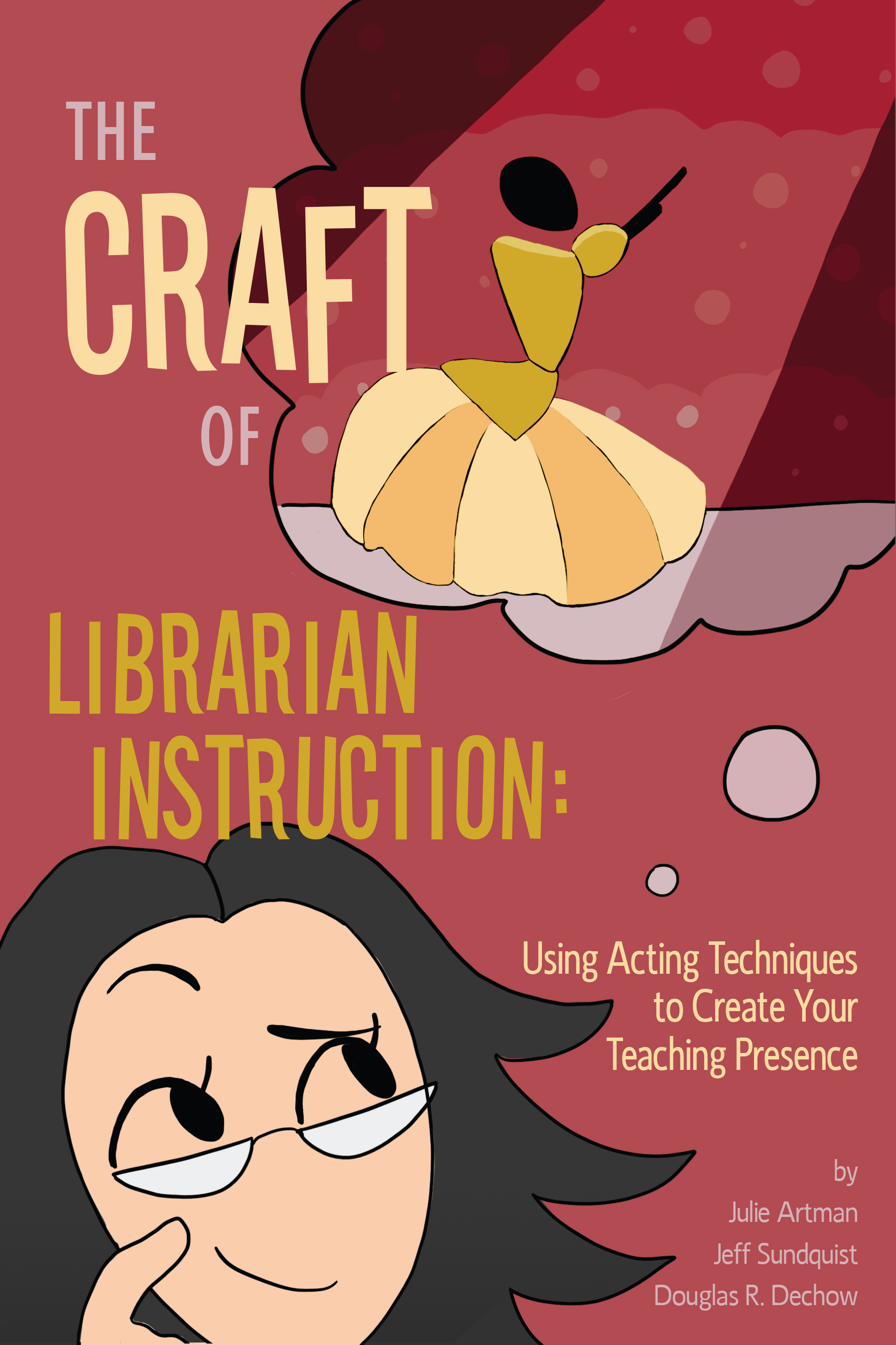 Book cover for The Craft of Library Instruction