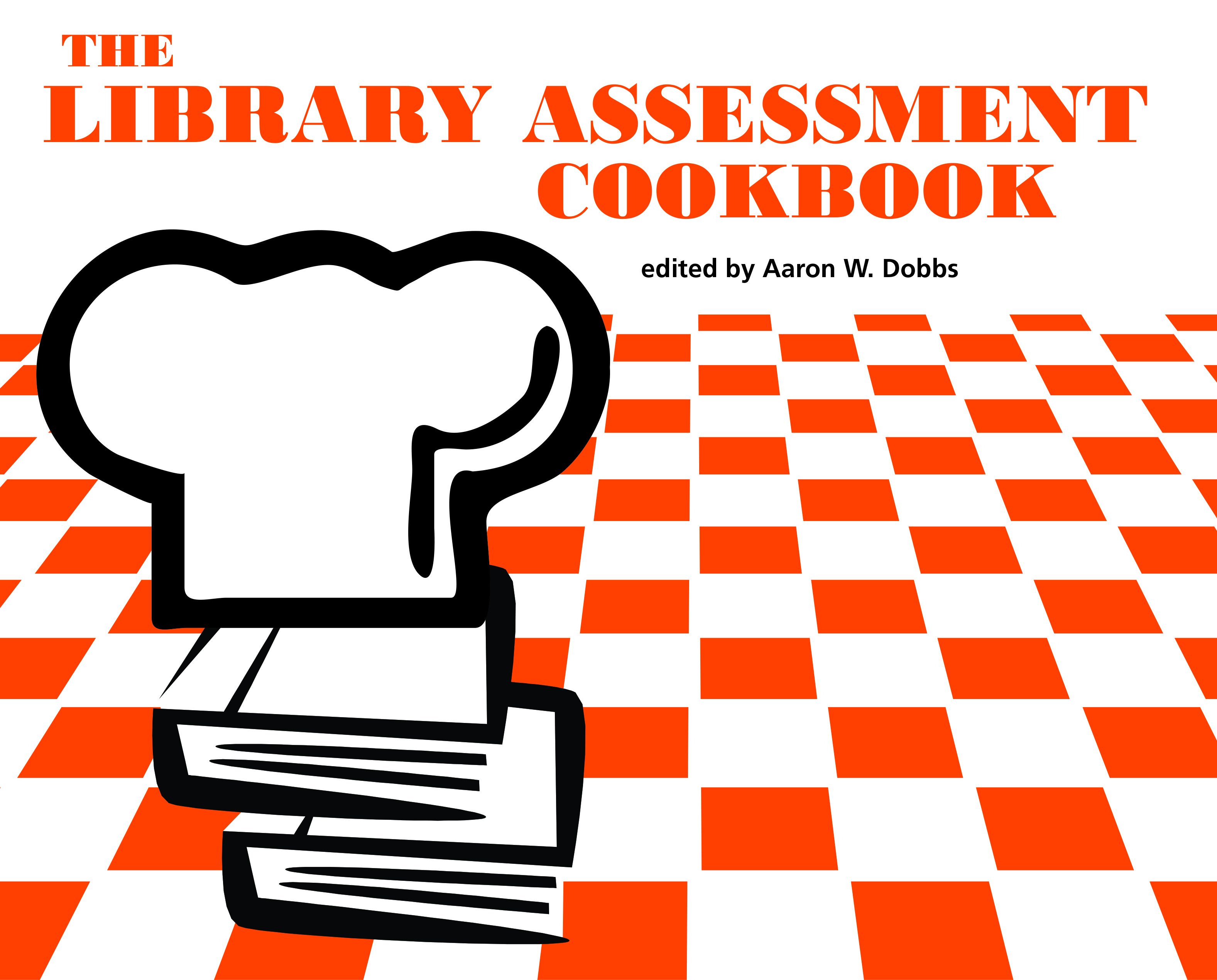 The Library Assessment Cookbook Cover