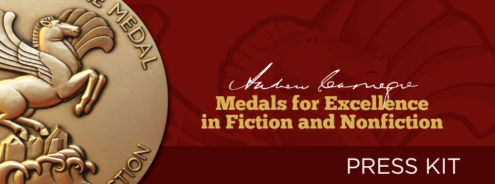 Andrew Carnegie Medals for Excellence in Fiction and Nonfiction Press Kit