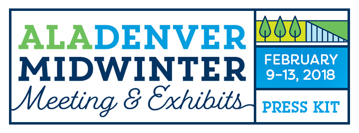 ALA Denver Midwinter Meeting and Exhibits February 9-13,2018, Press Kit