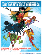 Teen Titans Print PSA for Library Card Sign-up Month (Spanish)