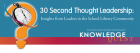 30 Second Thought Leadership: Insights from Leaders in the School Library Community
