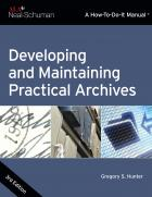 book cover for Developing and Maintaining Practical Archives, Third Edition