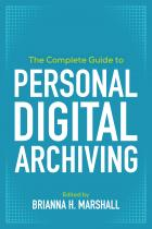 book cover of The Complete Guide to Personal Digital Archiving