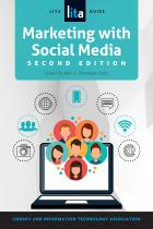 book cover for Marketing with Social Media: A LITA Guide, Second Edition