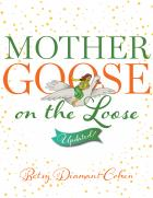 book cover for Mother Goose on the Loose, Updated!