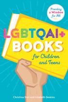 book cover for LGBTQAI+ Books for Children and Teens: Providing a Window for All