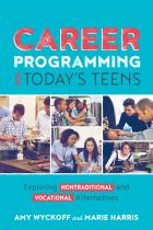 book cover for Career Programming for Today's Teens: Exploring Nontraditional and Vocational Alternatives