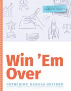 "book cover for ""Win 'Em Over"""
