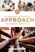 book cover for A trauma-informed approach to library services