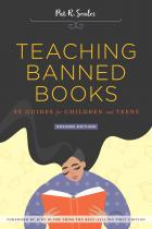book cover for Teaching Banned Books: 32 Guides for Children and Teens, Second Edition