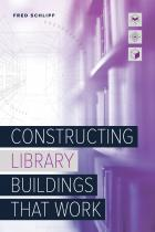 book cover for Constructing Library Buildings That Work